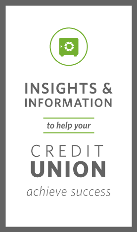 Insights and information to help your credit union achieve success