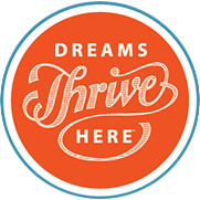 Dreams Thrive Here