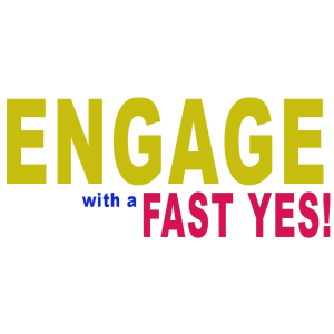 engage-with-a-fast-yes