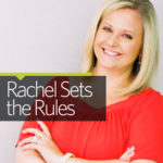 "Rachel Sets the Rules: Not ""Either Or"" But ""Both And"""