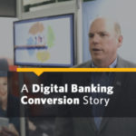 ConversionCX Proactive Outreach to Bank Clients Virtually Eliminates Post-Conversion Issues